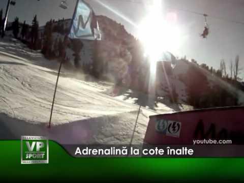 Adrenalină la cote înalte