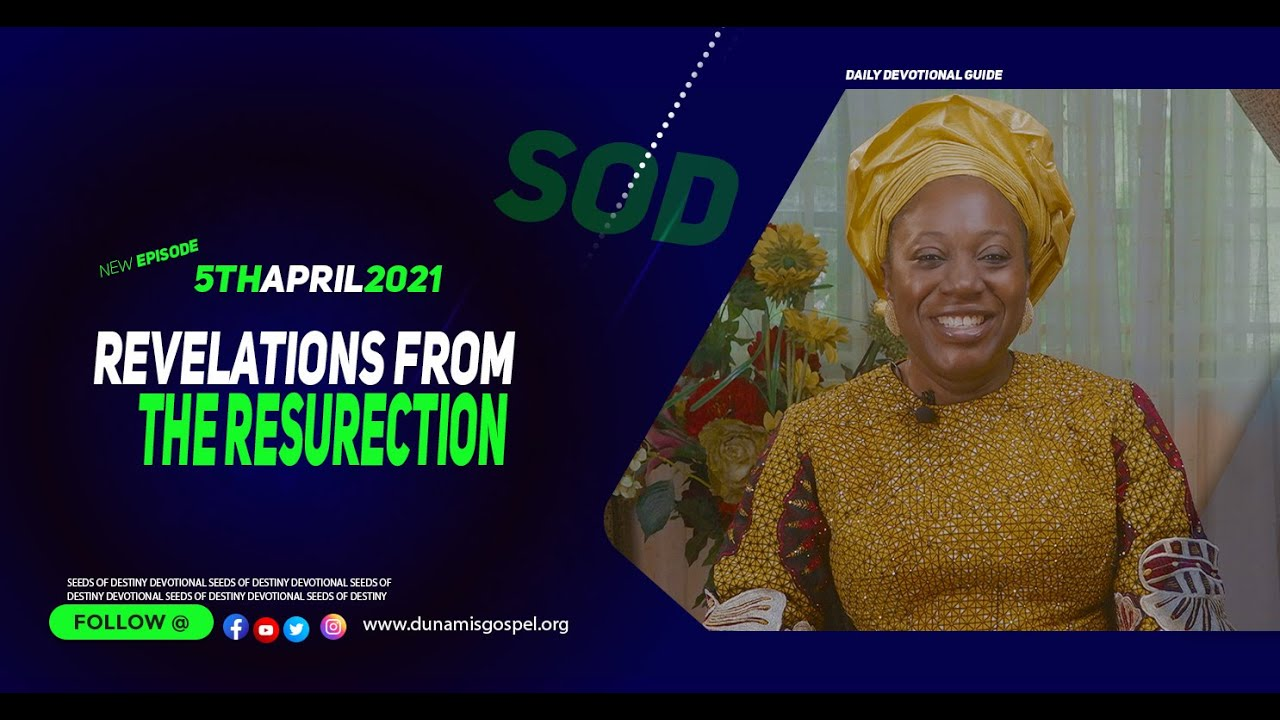 Dunamis Seeds of Destiny 5 April 2021 Devotional Summary by Dr Becky Paul-Enenche
