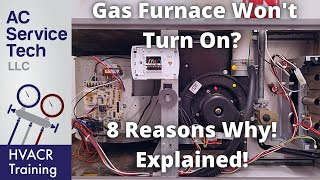 Gas Furnace Won't Turn On? Nothing Happening? 8 Reasons Why!
