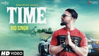 Time (Full Song) - Rio Singh   Youngistan   Latest Punjabi Songs 2018   Saga Music