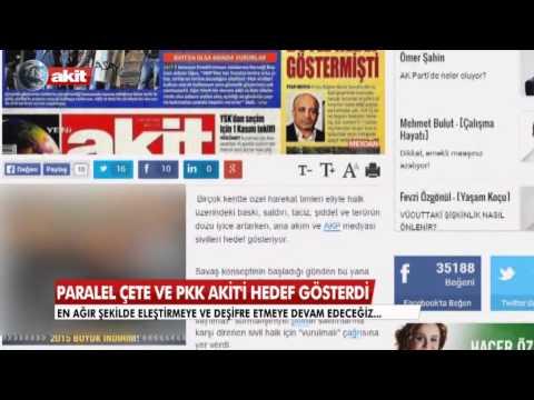 Paralel çete ve PKK AKİT'i hedef gösterdi