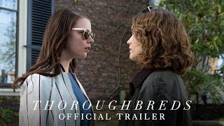 THOROUGHBREDS - Official Trailer 2 [HD] - In Theaters March 9 - Video Youtube