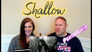 [OFFICIAL VIDEO] Shallow - Pentatonix REACTION