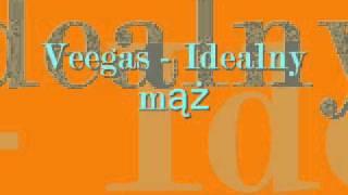 Veegas - Idealny mąż
