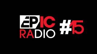 EPIC RADIO #15 By Eric Prydz