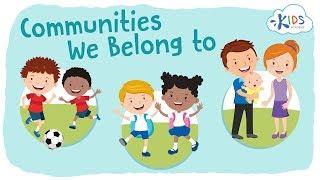 Communities for Kids - Types of Communities | Social Studies for Kids | Kids Academy