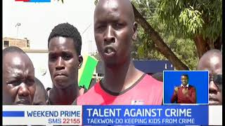 Talent Against Crime: Joel Opiyo and other young turks uses Taekwon-do to keep away from crime