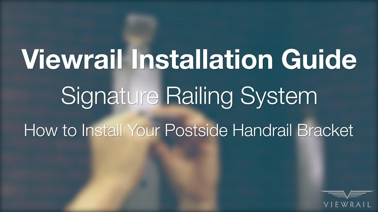 How to Install Postside Handrail Bracket