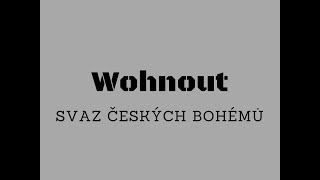 Wohnout   Svaz českých Bohémůtext