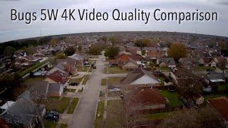 Bugs 5W 4K Video Quality Comparison