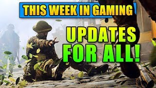 Updates for All! - This Week in Gaming   FPS News