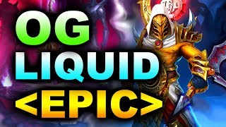 LIQUID vs OG - AMAZING EPIC BEST EU FINAL - MDL DISNEYLAND - PARIS MAJOR DOTA 2