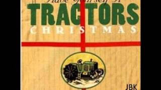 The Tractors -  Santa Claus Is Comin' In a Boogie Woogie Choo Choo Train