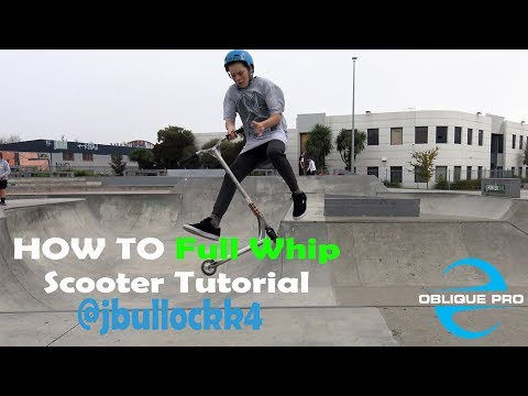 HOW TO Full Whip Scooter Tutorial (@jbullockk4)