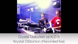 Crystal Distortion & K.D.S - Krystal DiStortion (recorded live)