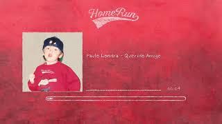 Paulo Londra   Querido Amigo (Official Audio)
