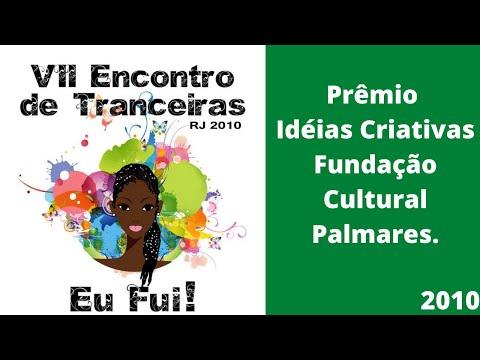 VII Encontro de Tranceiras - Prêmio Fundação Cultural ...