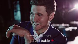 Michael Bublé   I Only Have Eyes For You [Official Audio]