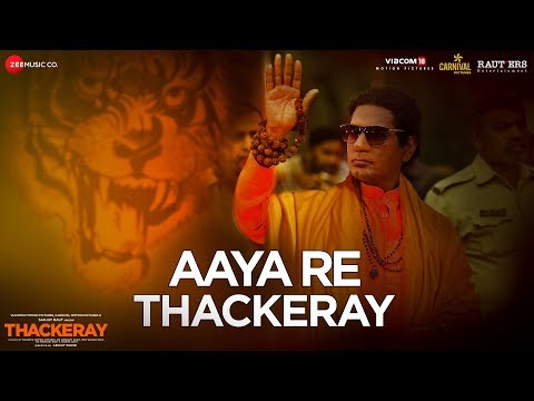 Aaya Re Thackeray | Thackeray | Nawazuddin Siddiqu