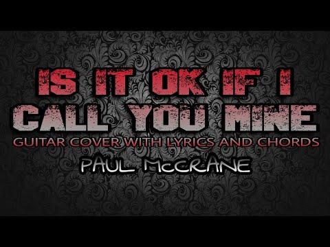 Is It Ok If I Call You Mine - Paul McCrane (Acoustic Guitar Karaoke ...