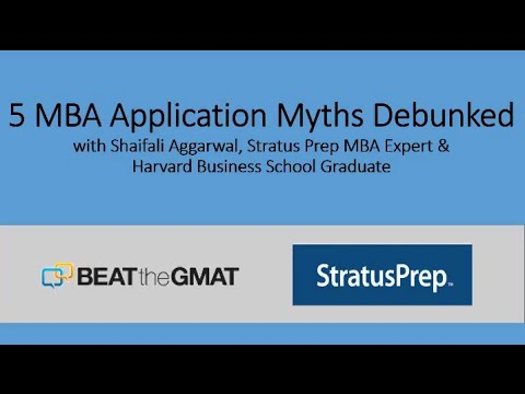 5 MBA Application Myths Debunked
