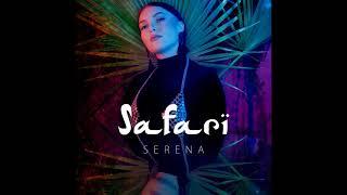 Serena - Safari (N.O.A.H REMIX )