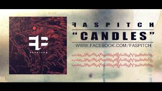 "FASPITCH ""Candles"" (Audio Stream)"