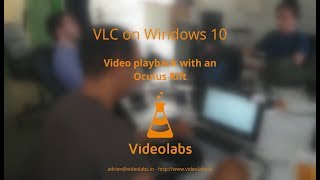 VLC media player - Video playback with an Oculus Rift on Windows 10