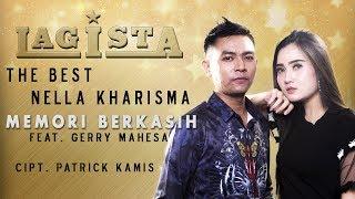 Nella Kharisma Feat Gerry Mahesa - Memori Berkasih  [Official]