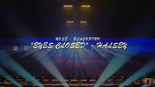 blackpink rosé  - eyes closed but you're in an empty arena
