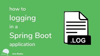 How to do logging in Spring Boot - Brain Bytes