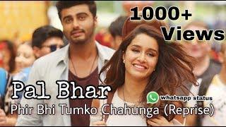 Pal bhar chaahunga reprise    sad video song    whatsapp status video    heart touching song    ~Rv.