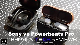 Which should you buy?  Sony wf-1000xm3 vs Powerbeats Pro Wireless