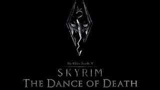 Skyrim The Dance Of Death