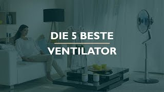 Die 5 Beste Ventilator Test 2020