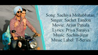 SACHIYA MOHABBATAN Full Song LYRICS   - YouTube