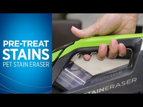 How do I Pre-treat Stains with My Pet Stain Eraser™  Video