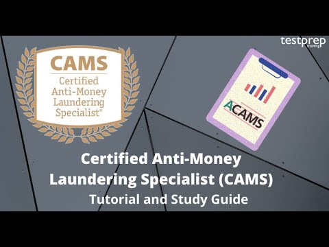 How to prepare for Certified Anti-Money Laundering Specialist (CAMS)