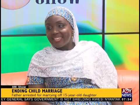 Ending Child Marriage - AM Talk on JoyNews (1-11-18)