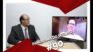 SENSO DE OPORTUNIDADE É PAUTA DO PANORAMA DO SEGURO