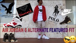 MENS STREETWEAR | AIR JORDAN 6 ALTERNATE FEATURED FIT!!! (OUTFITS OF G.O.S. #3 / OUTFIT OF THE DAY)