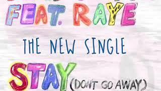 David Guetta Stay (Don't Go Away)' Feat. RAYE !!!