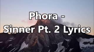 Phora   Sinner Pt  2 Lyrics