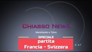 'Chiasso News 27 giugno 2021: Speciale partita Francia-Svizzera' episoode image