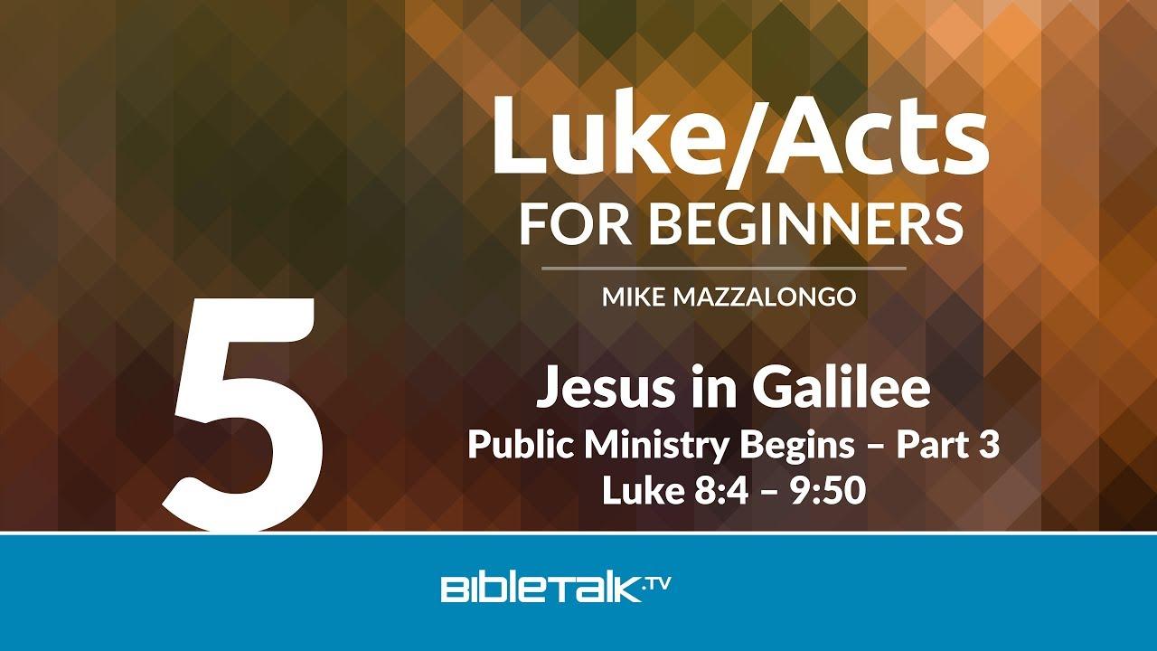 5. Jesus in Galilee