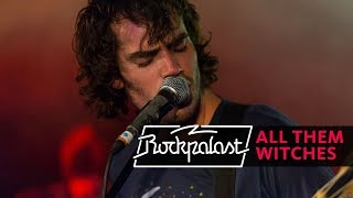 All Them Witches Live | Rockpalast | 2016