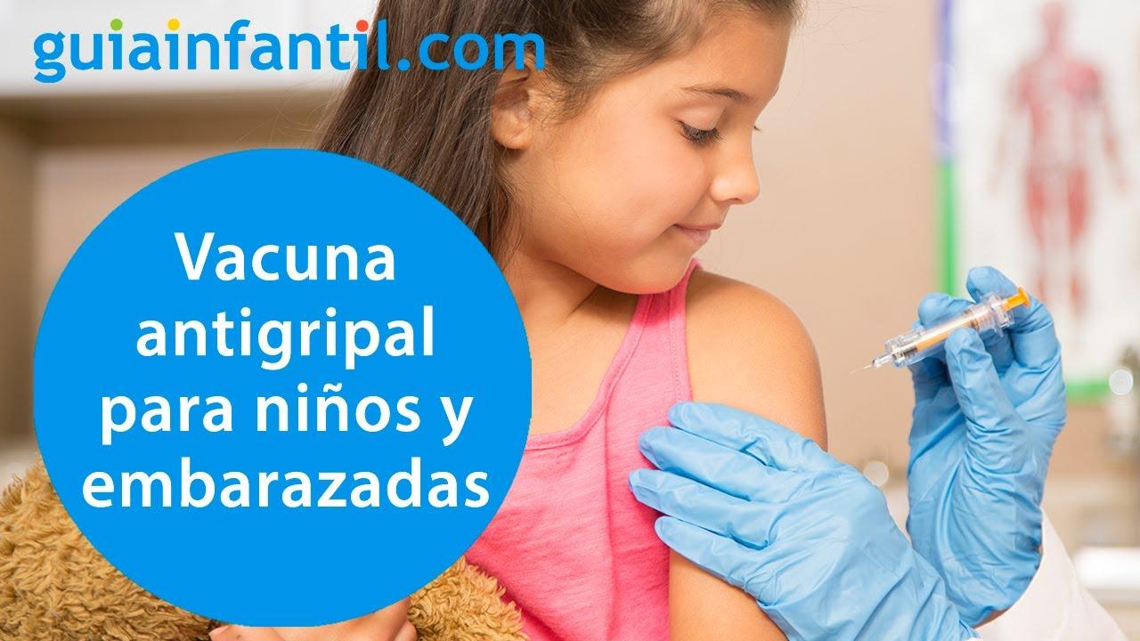 Las vacunas, el mejor tratamiento para tratar la gripe en embarazadas y niños