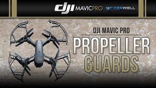DJI Mavic Pro / Propeller Guards (Review)