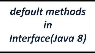default methods in interface (Java 8)