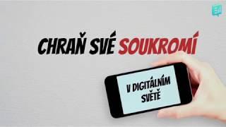 Sdružení českých spotřebitelů - Chraň své soukromí v digitálním světě